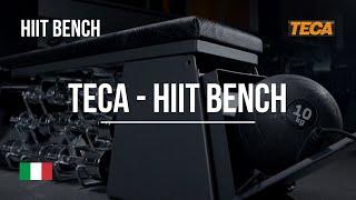 TECA - HIIT Bench Italiano