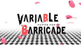 PS Vita 「VARIABLE BARRICADE」オープニングムービー
