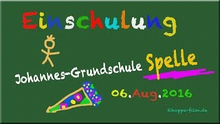 Einschulung Johannes-Grundschule Spelle 2016