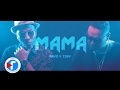 Mama - Rayo Y Toby | Video Lyric video