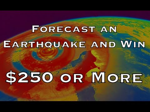 Earthquake Forecasting Contest | Win $250 or more!