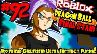BOYFRIEND AND GIRLFRIEND ULTRA INSTINCT FUSION! | Roblox: Dragon Ball Final Stand - Episode 92