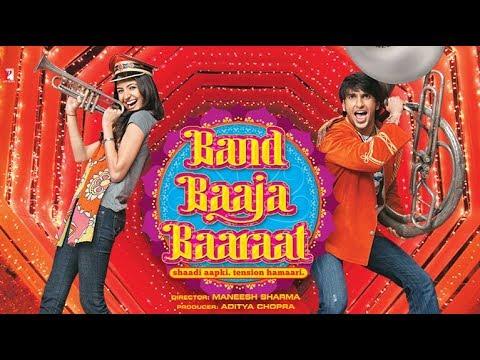 Download Band Baaja Barat Full Movie In Hindi 720P HD Watch