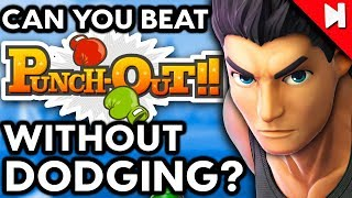 Can You Beat Punch Out!! Wii Without Dodging? - No Dodge Challenge