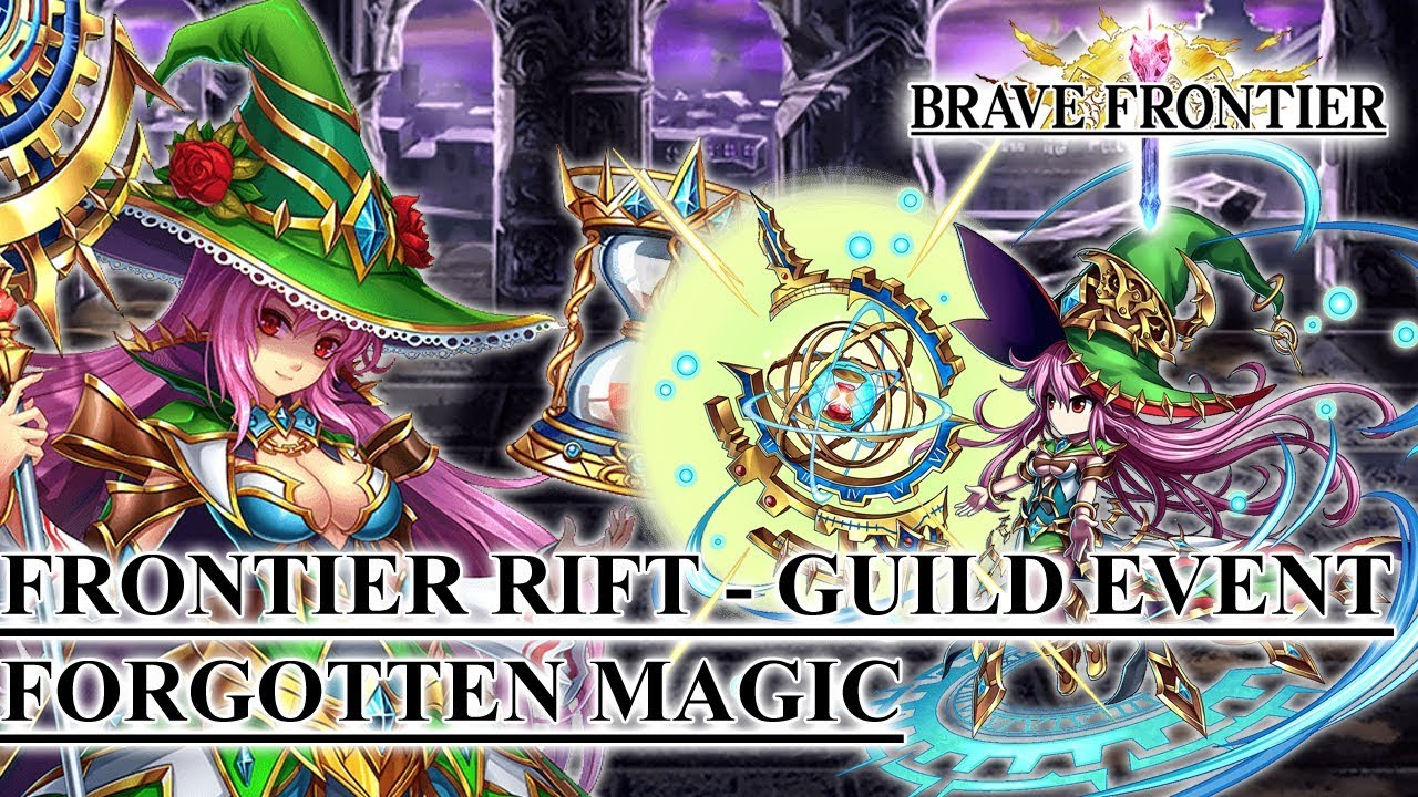 Brave Frontier - Frontier Rift - Guild Event: Forgotten Magic