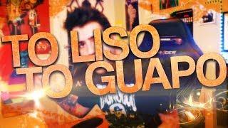 T'O LISO T'O GUAPO - AuronPlay Remix