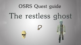 [OSRS] Restless ghost quest guide