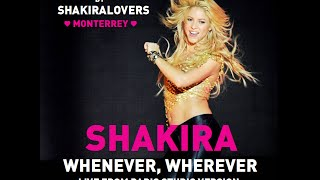 Shakira - Whenever, Wherever (Live From Paris Studio Version)