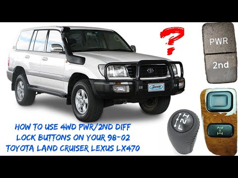 Land Cruiser 100 Series 98 06 Transfer Case Center Diff Lock 2nd Start & PWR Mode Explained LX470