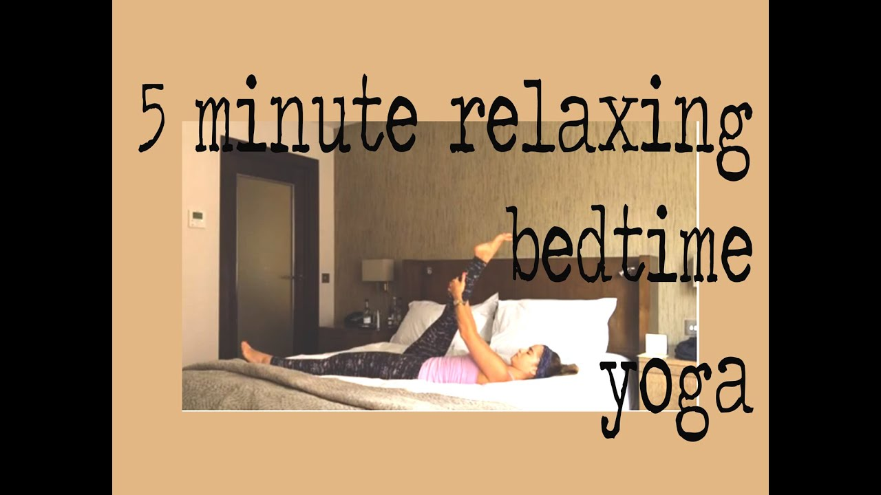 Amazing 5 Minute Before Bed Yoga   YouTube