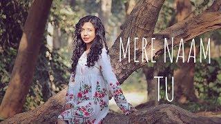 Mere Naam Tu - ZERO ( Cover ) | Female Version | Shreya Karmakar | Shah Rukh Khan | Anushka sharma