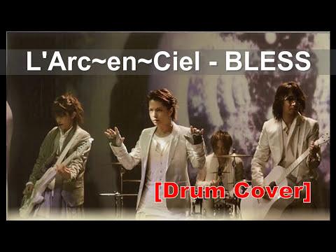 L'Arc~en~Ciel - Bless [android drum cover]