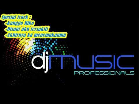 Special Kanggo Riko Nonstop DJ Music 386