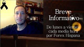 Breve Informativo - Noticias Forex del 10 de Octubre 2018