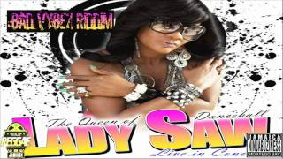 LADY SAW - DAT TING (BAD VYBEZ RIDDIM)