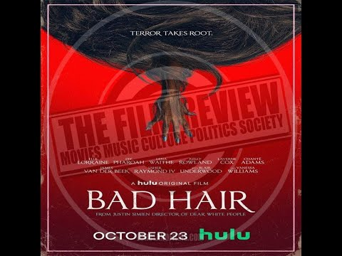 'BAD HAIR' MOVIE REVIEW | #TFRPODCASTLIVE EP136 | LORDLANDFILMS
