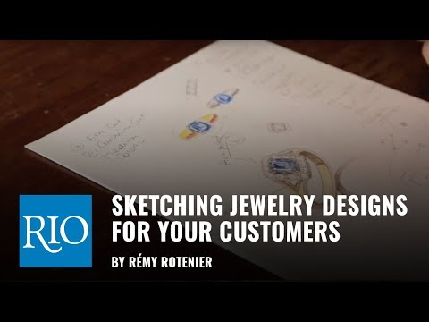 Sketching Jewelry Designs for Your Customers By Rémy Rotenier
