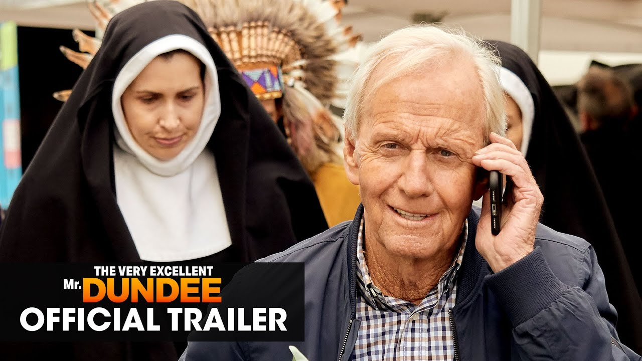 The Very Excellent Mr. Dundee (2020 Movie) Official Trailer – Paul Hogan, Olivia Newton-John
