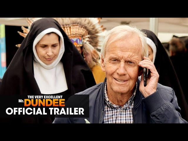 The Very Excellent Mr. Dundee (2020 Movie) Official Trailer - Paul Hogan, Olivia Newton-John