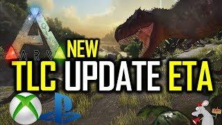 Ark TLC Update XB1 AND PS4 - New ETA!