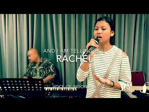 RACHEL sings AND I AM TELLING YOU