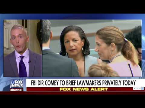 Trey Gowdy interview where he discusses James Comey, Susan Rice, and Hillary Clinton