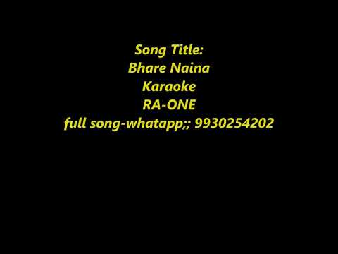 Bhare Naina - RA One - Karaoke With Lyrics Lower Scale