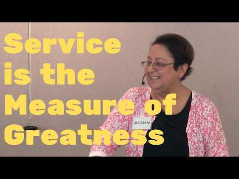 School of Practical Philosophy - Service Is the Measure of Greatness