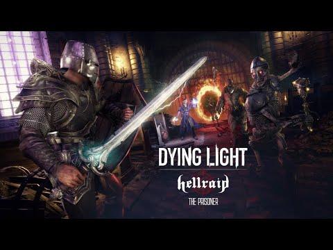 DLC Hellraid для Dying Light обзавелось новым режимом, локациями и другим контентом