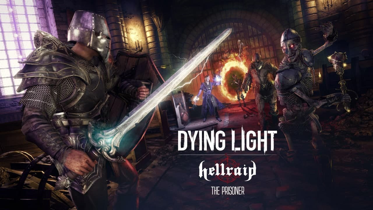 Dying Light: Hellraid – The Prisoner Release Trailer