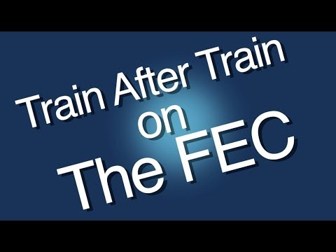 Train After Train on the FEC!