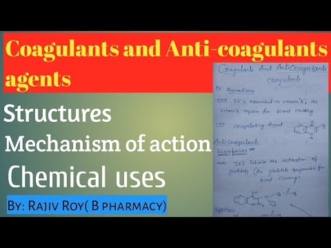 Coagulants and Anti-coagulants