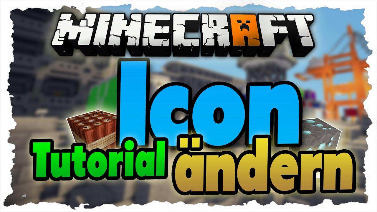 Minecraft ICON Ndern Tutorial Eigenes Minecraft Icon