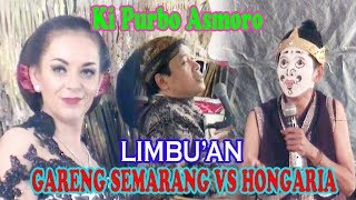 Video Limbuk'an Gareng Semarang VS Sinden Hongaria Ki Purbo Asmoro download MP3, 3GP, MP4, WEBM, AVI, FLV Juli 2018