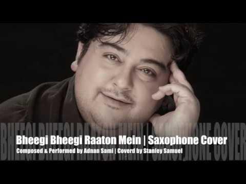Bheegi Bheegi Raaton Mein (Adnan Sami) | Saxophone Instrumental Cover #229 | Stanley Samuel