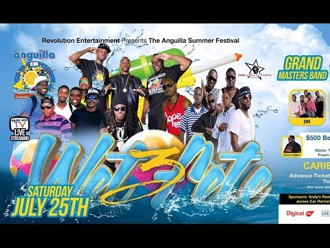 Wet Fete 3 July 2015 Anguilla Explicit language