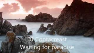 DJ Contacreast - Waiting for paradise