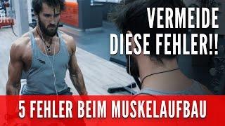 Die 5 größten Anfängerfehler beim Muskelaufbau