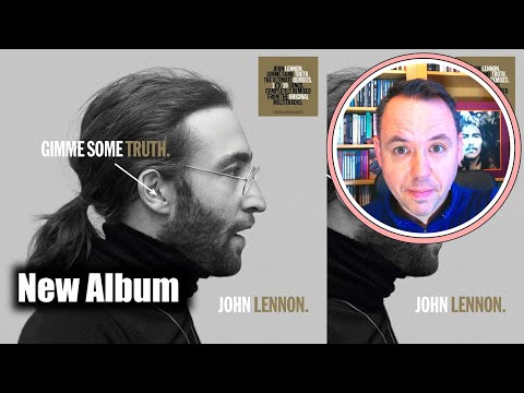 John Lennon Gimme Some Truth 2020 New Compilation Why Buy It Youtube