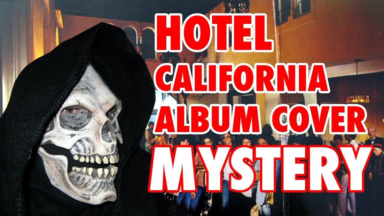 Hotel California Album Cover Mystery Youtube