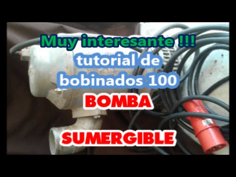 Bomba sumergible Tutorial de bobinados 100