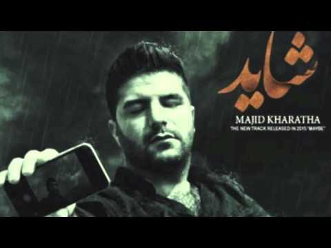 Majid Kharatha - Shayad [ NEW 2015 ]