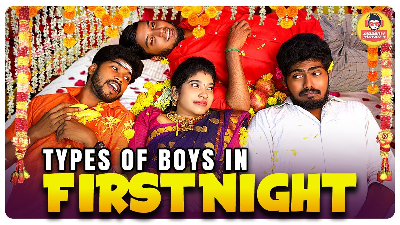 Download Types Of Boys in First Night || FirstNight Avasthaigal Modern Monkey