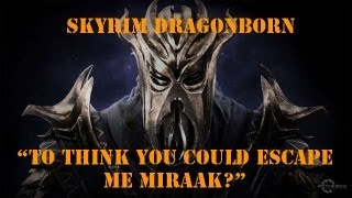 Skyrim Dragonborn - Final Boss: Miraak