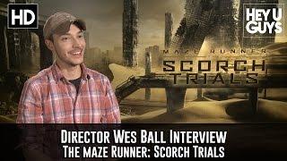 Wes Ball Interview - The Maze Runner: Scorch Trials