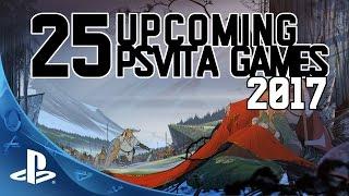 25 Upcoming PS Vita Games 2017