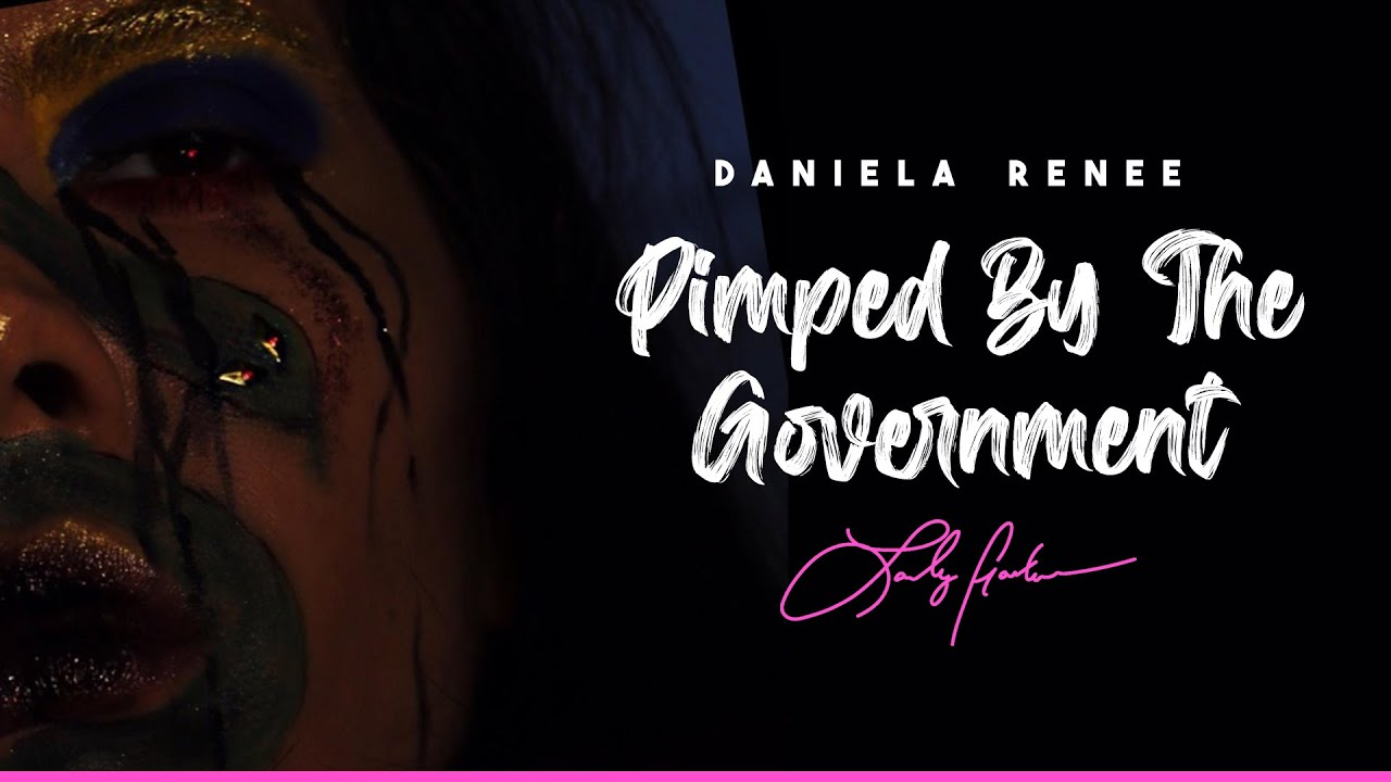"DANIELA RENEE x LADY GODIVA ""Pimped By The Government"""
