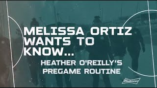 How Heather O'Reilly Prepares for GAMEDAY!