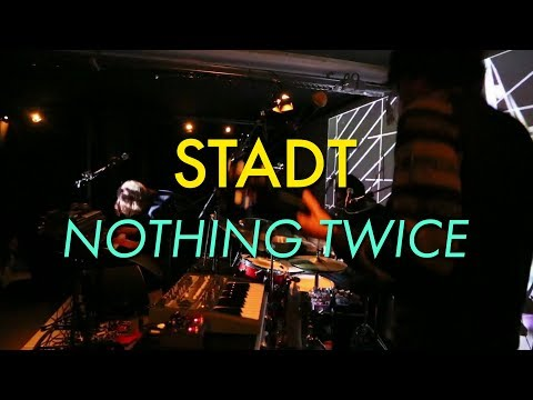 STADT  - Nothing twice