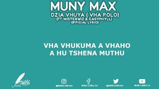 MUNY MAX - DZIA VHUYA ( VHA POLO ) FT MISTERWIZ & EASYPHYLL